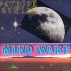Mind Warp - CD Audio di Patrick Cowley
