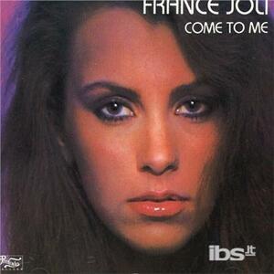 Come To Me - CD Audio di France Joli