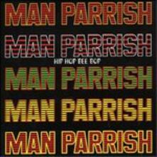Hip Hop Be Bop - CD Audio di Man Parrish