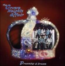 Dreaming a Dream - CD Audio di Crown Heights Affair