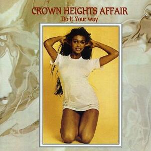 Do It Your Way - CD Audio di Crown Heights Affair