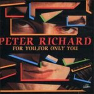 For You, for Only You - CD Audio di Peter Richard