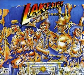 Outrageous - CD Audio di Lakeside