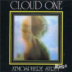 Atmosphere Strut - CD Audio di Cloud One