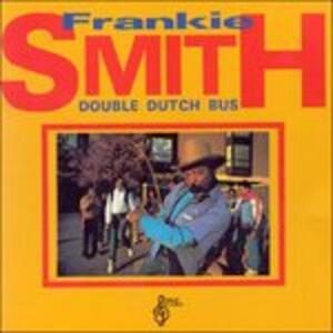 Double Dutch Bus - CD Audio di Frankie Smith
