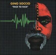 Face to Face - CD Audio di Gino Soccio