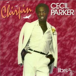Chirpin' - CD Audio di Cecil Parker