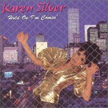Hold on I'm Coming - CD Audio di Karen Silver