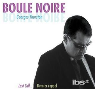 Last Call - CD Audio di Boule Noire