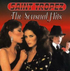 Greatest Hits - CD Audio di Saint Tropez