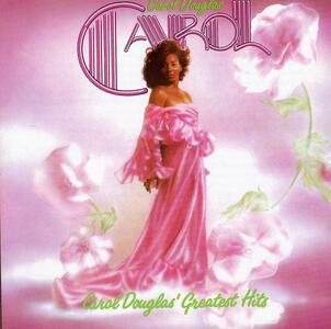 Greatest Hits - CD Audio di Carol Douglas