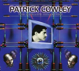 Ultimate Collection - CD Audio di Patrick Cowley