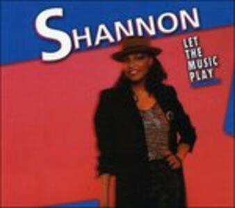 Let The Music Play - CD Audio di Shannon