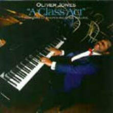 A Class Act - CD Audio di Oliver Jones,Ed Thigpen,Steve Wallace