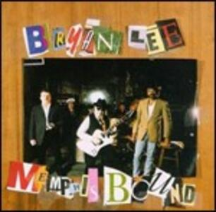 Memphis Bound - CD Audio di Bryan Lee