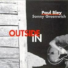 Paul Bley & Sonny Greenwich - CD Audio di Paul Bley,Sonny Greenwich
