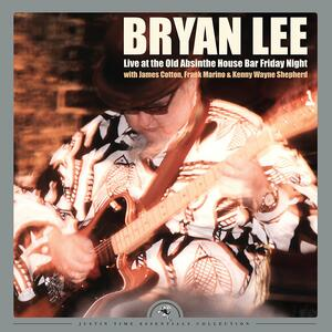 Live at the Old Absinthe House Bar Friday Night - Vinile LP di Bryan Lee