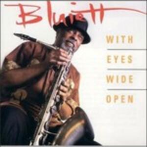 With Eyes Wide Open - CD Audio di Hamiet Bluiett