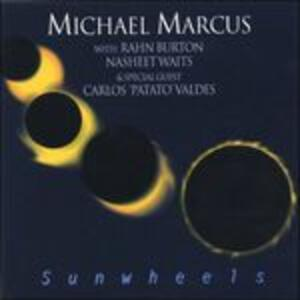Sunwheels - CD Audio di Michael Marcus