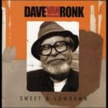 Sweet & Lowdown - CD Audio di Dave Van Ronk