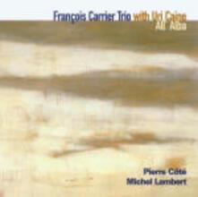 All'alba - CD Audio di Uri Caine,François Carrier