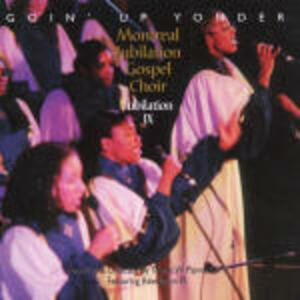 Jubilation Ix - CD Audio di Montreal Jubilation Gospel Choir