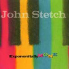 Exponentially Monk - CD Audio di John Stetch