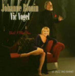 Until I Met You - CD Audio di Johanne Blouin,Vic Vogel