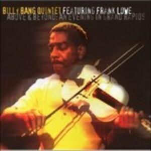 Above And Beyond. An Evening I - CD Audio di Billy Bang,Frank Lowe