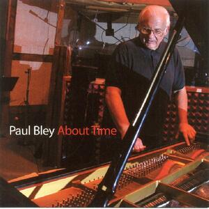 About Time - CD Audio di Paul Bley