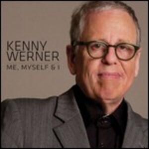 Me, Myself & I - CD Audio di Kenny Werner