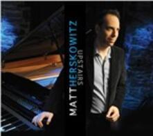 Upstairs - CD Audio di Matt Herskowitz