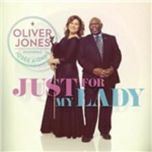 Just for My Lady (feat. Josée Aidans) - CD Audio di Oliver Jones