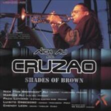 Shades of Brown - CD Audio di Nick Ali,Cruzao