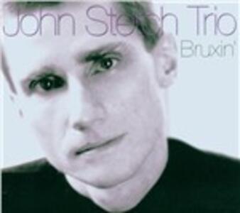 Bruxin' - CD Audio di John Stetch