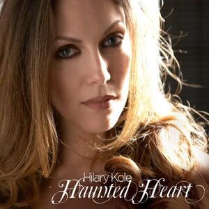 Haunted Heart - CD Audio di Hilary Kole