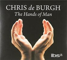 Hands Of Man - CD Audio di Chris De Burgh