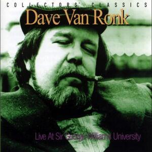 Live at Sir George Williams - Vinile LP di Dave Van Ronk