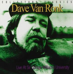 Live at Sir George William - CD Audio di Dave Van Ronk