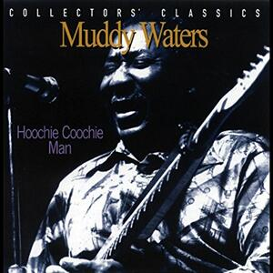 Hoochie Coochie Man. Live at the Rising Sun Celebrity Jazz Club - Vinile LP di Muddy Waters