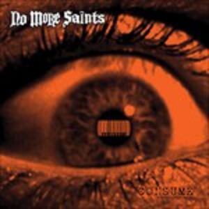 Consume - CD Audio di No More Saints