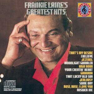 Greatest Hits - CD Audio di Frankie Laine