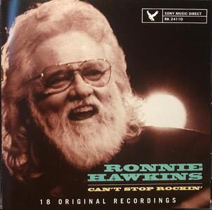 Can't Stop Rockin' - CD Audio di Ronnie Hawkins