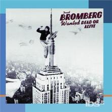 Wanted Dead Or Alive - CD Audio di David Bromberg