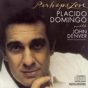 Perhaps Love - CD Audio di Placido Domingo