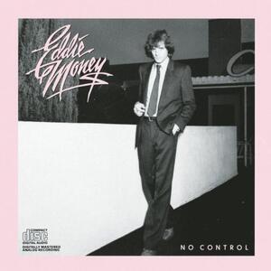 No Control - CD Audio di Eddie Money