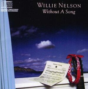 Without a Song - CD Audio di Willie Nelson
