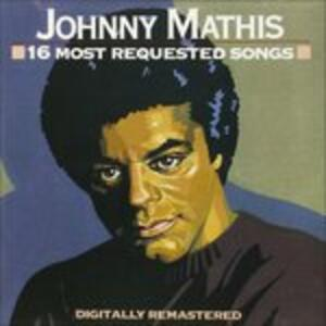 16 Most Requested Songs - CD Audio di Johnny Mathis