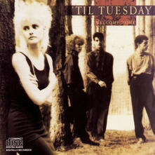 Welcome Home - CD Audio di Til Tuesday