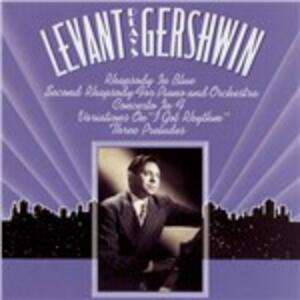 Levant Plays Gershwin - CD Audio di George Gershwin,Oscar Levant